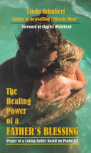 The Healing Power of a Father s Blessing