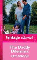 The Daddy Dilemma (Mills & Boon Vintage Cherish)