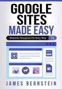 Google Sites Made Easy