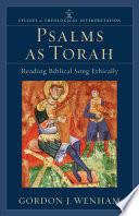 Psalms as Torah  Studies in Theological Interpretation