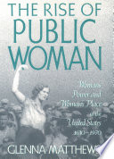The Rise of Public Woman