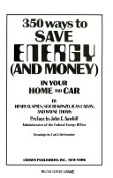 350 ways to save energy  and money  in your home and car