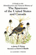 A Guide to the Identification and Natural History of the Sparrows of the United States and Canada [Pdf/ePub] eBook