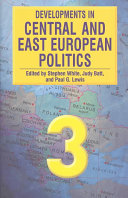 Developments in Central and East European Politics 3