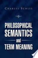 Read Online Philosophical Semantics and Term Meaning For Free