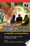 Corporate Governance and Regulatory Impact on Mergers and Acquisitions Book