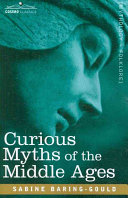 Curious Myths of the Middle Ages [Pdf/ePub] eBook
