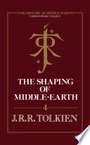 The Shaping Of Middle Earth  The History Of Middle Earth  Book 4