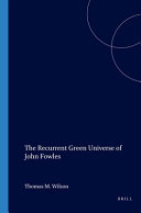 The Recurrent Green Universe of John Fowles