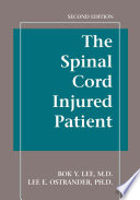 The Spinal Cord Injured Patient Comprehensive Management, Second Edition