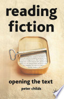 Reading Fiction  Opening the Text
