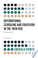 International Schooling and Education in the 'New Era'