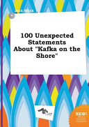 100 Unexpected Statements about Kafka on the Shore Book