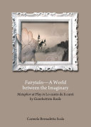 Fairytales—A World between the Imaginary