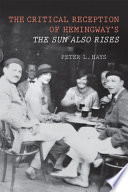 The Critical Reception of Hemingway s The Sun Also Rises