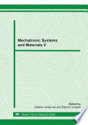 Mechatronic Systems and Materials V