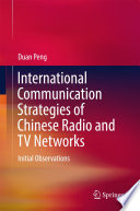 International Communication Strategies of Chinese Radio and TV Networks