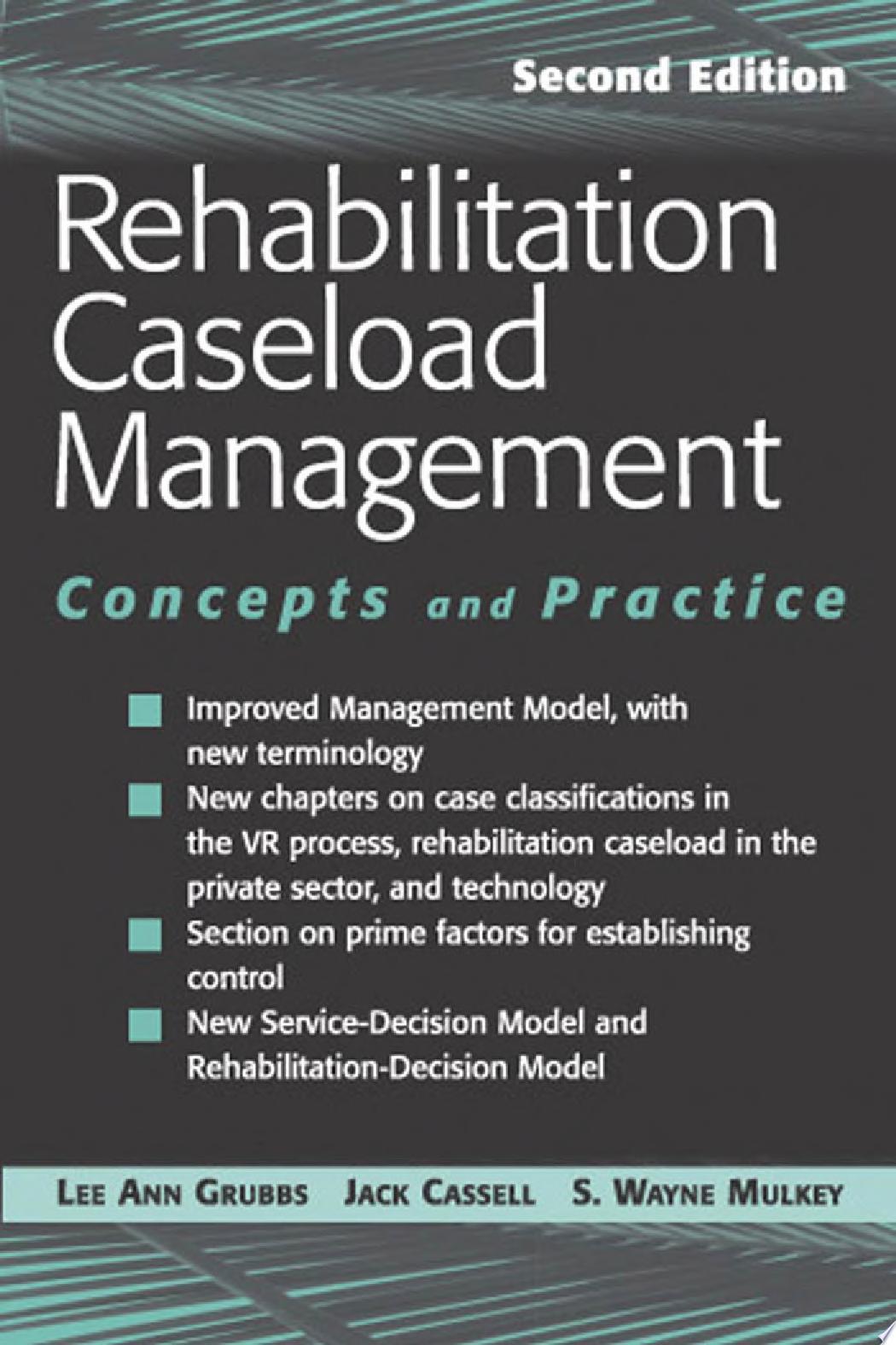 Rehabilitation Caseload Management