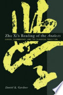 Zhu Xi s Reading of the Analects