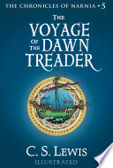 The Voyage of the Dawn Treader  The Chronicles of Narnia  Book 5