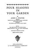 Four Seasons in Your Garden