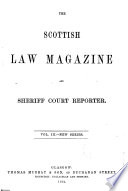 The Scottish Law Magazine And Sheriff Court Reporter