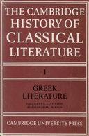 The Cambridge History of Classical Literature  Volume 1  Greek Literature