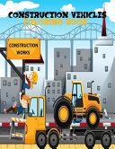 Construction Coloring Book Book PDF