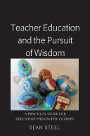 Teacher Education And The Pursuit Of Wisdom