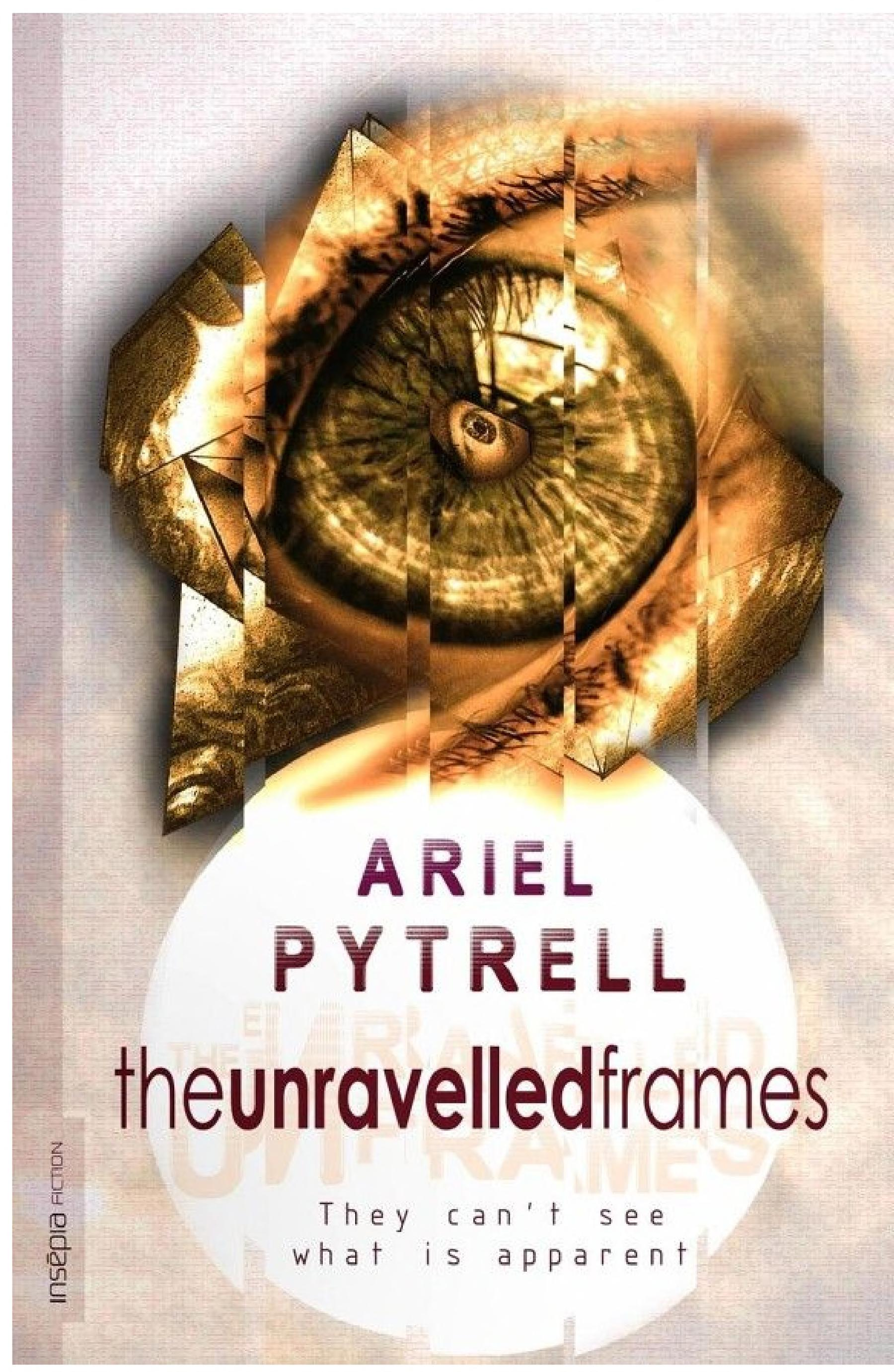 The Unravelled Frames