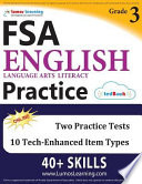 FSA Test Prep: Grade 3 English Language Arts Literacy (ELA) Practice Workbook and Full-length Online Assessments