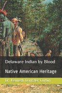 Delaware Indian by Blood Book