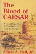 The blood of Caesar: a second case from the notebooks of Pliny the younger