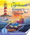 The Lighthouse Keeper: The Lighthouse Keeper's Rescue