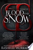Blood and Snow: Volumes 1-12