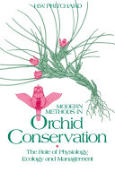 Modern Methods in Orchid Conservation