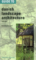 Guide to Danish Landscape Architecture  1000 1996