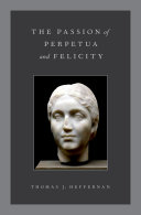 The Passion of Perpetua and Felicity Book