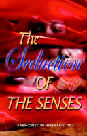 The Seduction of the Senses