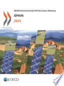 OECD Environmental Performance Reviews  Spain 2015