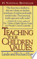 """""""Teaching Your Children Values"""" by Richard Eyre, Linda Eyre"""
