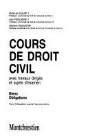 Cours de droit civil: v. 2. Biens. Obligations