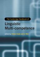 The Cambridge Handbook of Linguistic Multi Competence