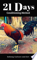 """21 Days Conditioning Method"" by Sabong Culture and Art"