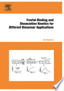 Fractal Binding and Dissociation Kinetics for Different Biosensor Applications