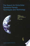 The Search for Extra Solar Terrestrial Planets  Techniques and Technology