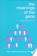 The Meanings of the Gene