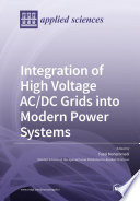 Integration of High Voltage AC/DC Grids into Modern Power Systems
