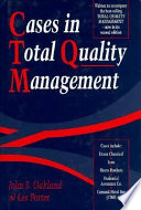 Cases in Total Quality Management