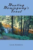 Hunting Hemingway's Trout